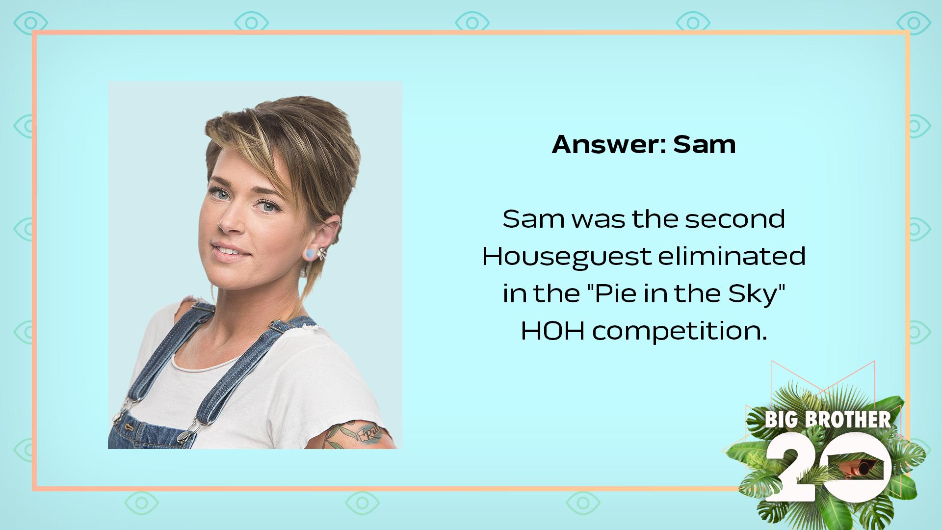 Answer: Sam