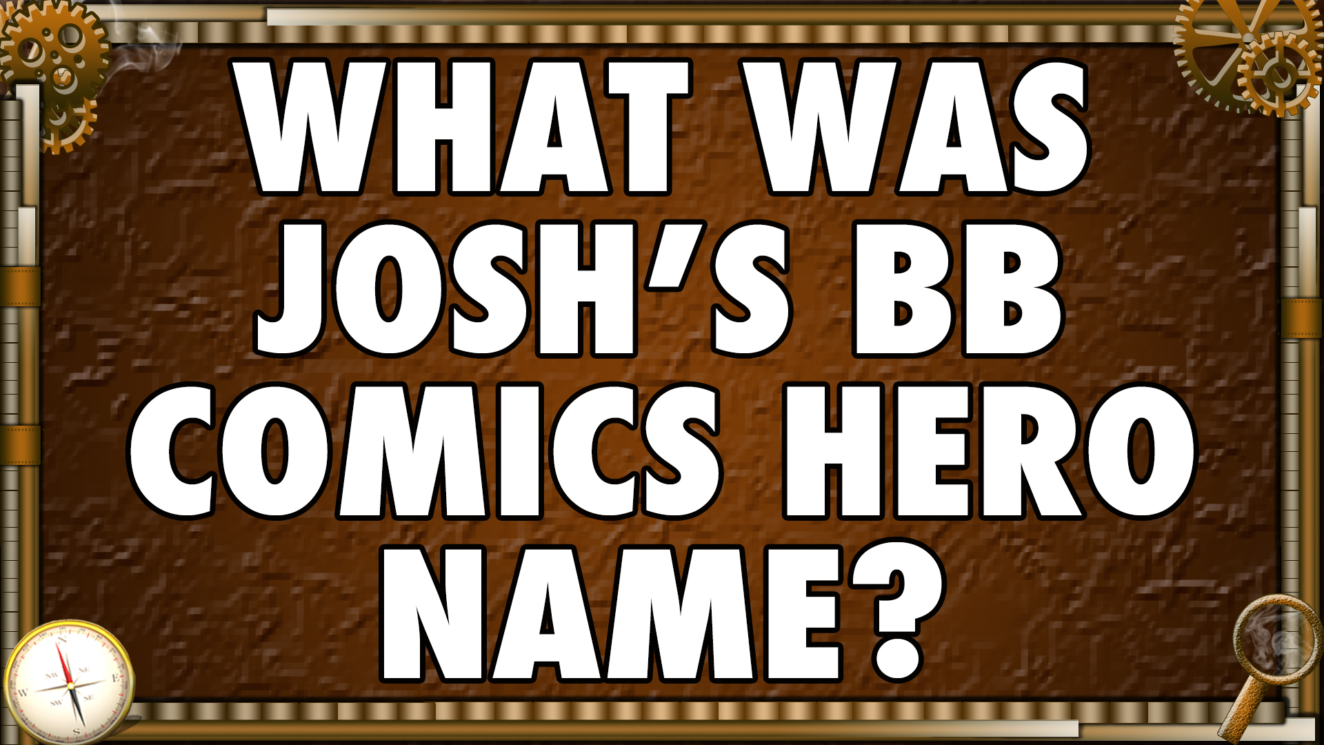 What was Josh's BB Comics hero name?