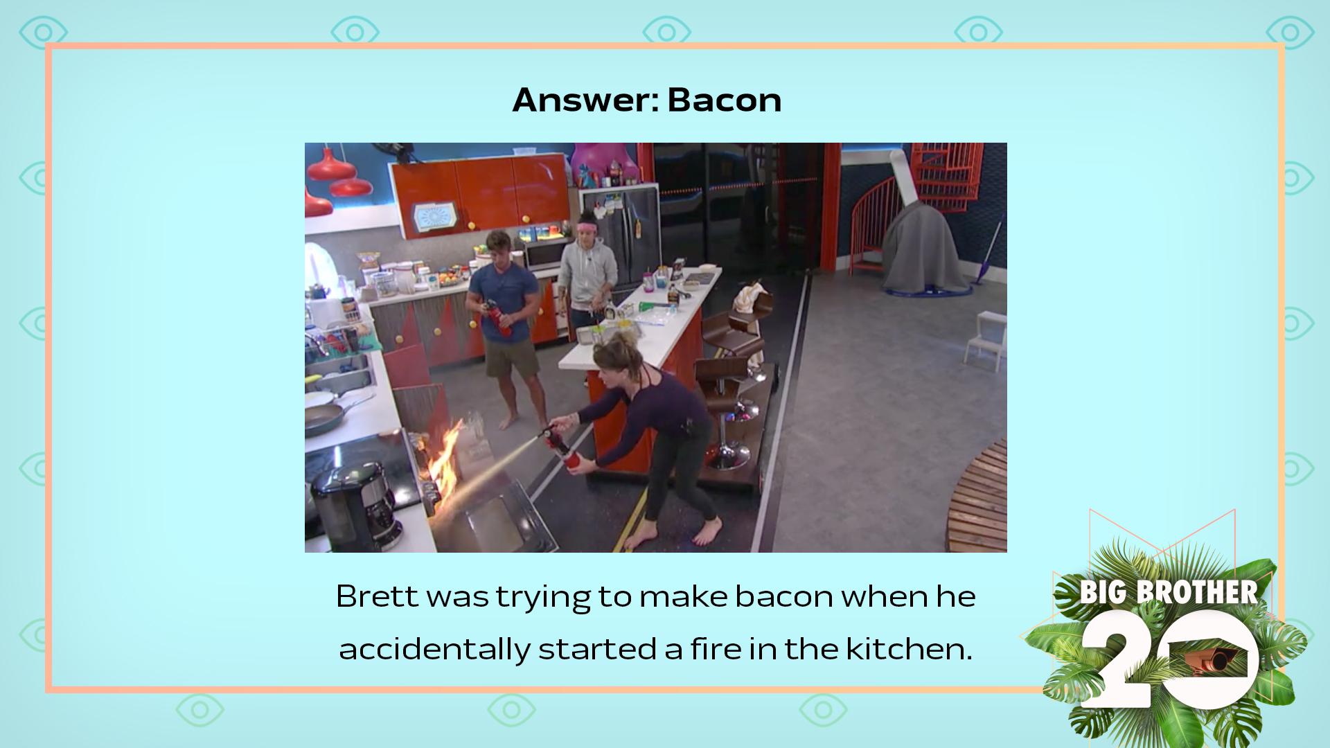 Answer: Bacon