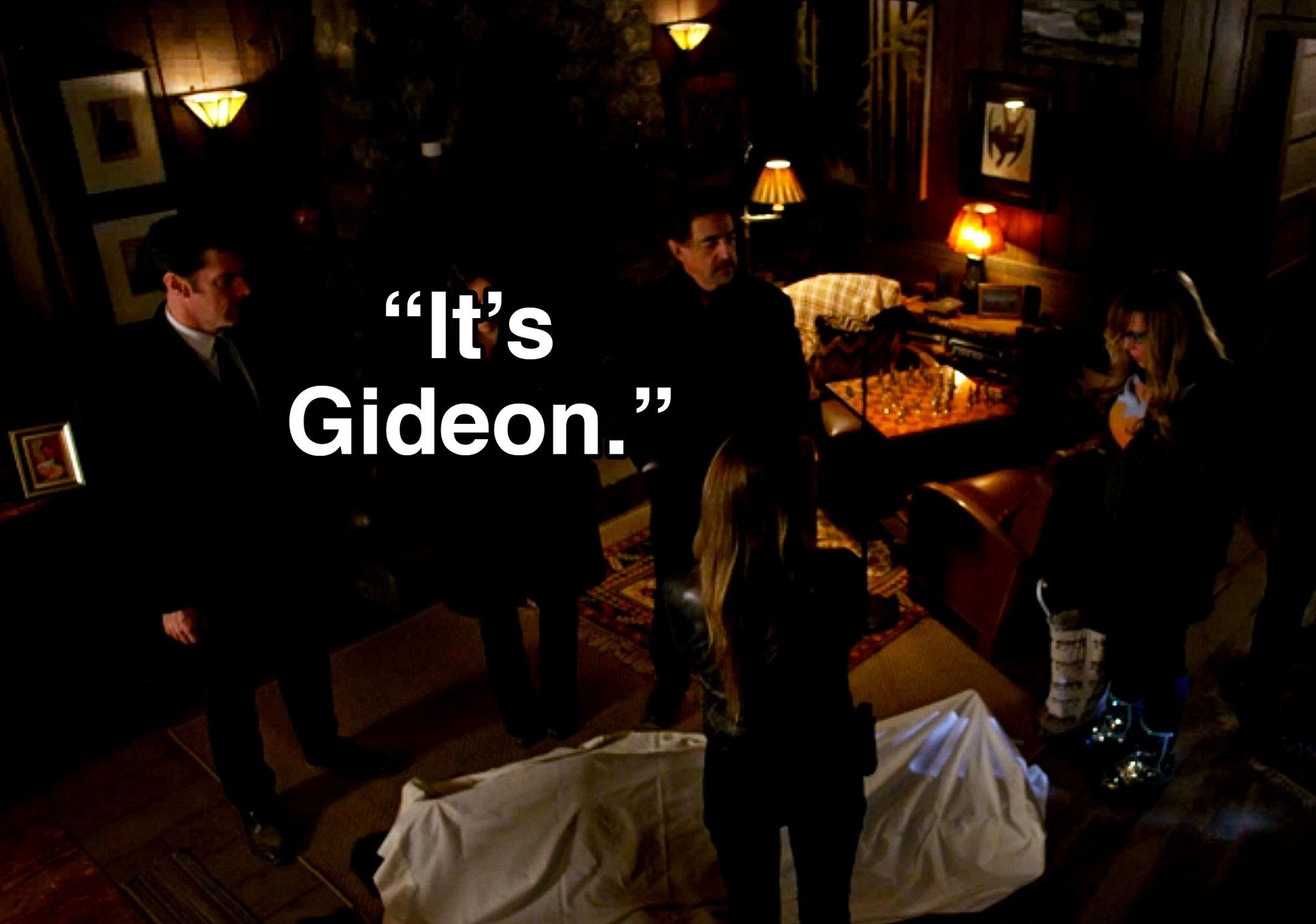 SSA Jason Gideon was murdered.
