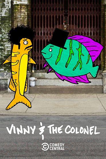 Vinny & The Colonel