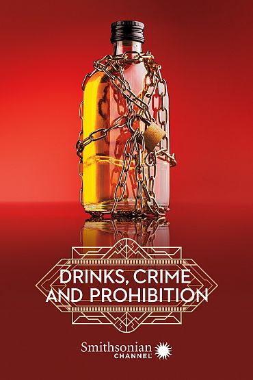 Drinks, Crime and Prohibition