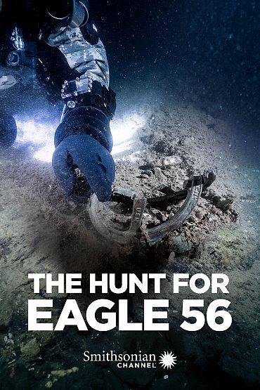 The Hunt for Eagle 56