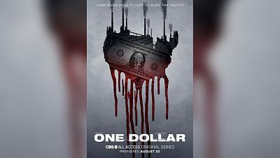 One Dollar, A Brand-New Mystery Series, Premieres Aug. 30 On CBS All Access
