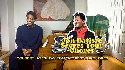 The Late Show's Jon Batiste Scores Your Chores